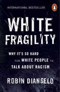 Link to an enlarged image of White Fragility : Why It's So Hard for White People to Talk about Racism -- Paperback / softback