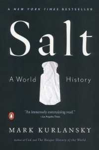 Link to an enlarged image of Salt : A World History (Reprint)