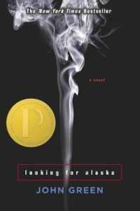 Link to an enlarged image of Looking for Alaska (Reprint)