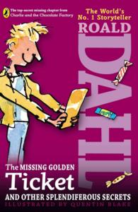 Link to an enlarged image of The Missing Golden Ticket and Other Splendiferous Secrets