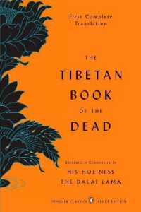 Link to an enlarged image of The Tibetan Book of the Dead : First Complete Translation: the Great Liberation by Hearing in the Intermediate States (Deluxe)