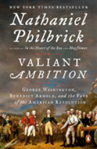 Link to an enlarged image of Valiant Ambition : George Washington, Benedict Arnold, and the Fate of the American Revolution (Reprint)