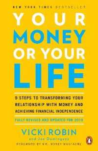 Link to an enlarged image of Your Money or Your Life : 9 Steps to Transforming Your Relationship with Money and Achieving Financial Independence (Revised Updated)