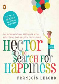 Link to an enlarged image of Hector and the Search for Happiness : A Novel (Reprint)