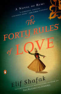 Link to an enlarged image of The Forty Rules of Love : A Novel of Rumi (Reprint)