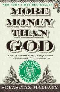 Link to an enlarged image of More Money than God : Hedge Funds and the Making of a New Elite (Reprint)