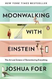 Link to an enlarged image of Moonwalking with Einstein : The Art and Science of Remembering Everything (Reprint)
