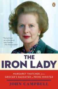 Link to an enlarged image of The Iron Lady : Margaret Thatcher, from Grocer's Daughter to Prime Minister (Abridged)