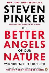 Link to an enlarged image of The Better Angels of Our Nature : Why Violence Has Declined (Reprint)