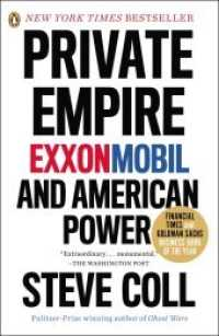 Link to an enlarged image of Private Empire : ExxonMobil and American Power (Reprint)