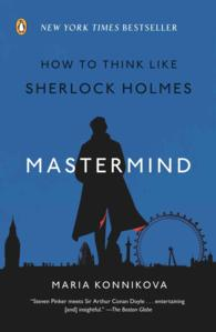 Link to an enlarged image of Mastermind : How to Think Like Sherlock Holmes