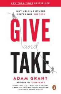 Link to an enlarged image of Give and Take : Why Helping Others Drives Our Success (Reprint)