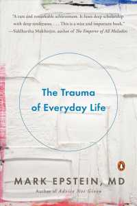 Link to an enlarged image of The Trauma of Everyday Life