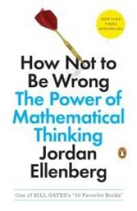 Link to an enlarged image of How Not to Be Wrong : The Power of Mathematical Thinking (Reprint)