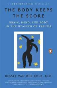 Link to an enlarged image of The Body Keeps the Score : Brain, Mind, and Body in the Healing of Trauma (Reprint)