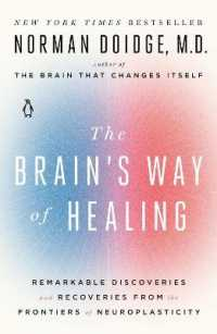 Link to an enlarged image of The Brain's Way of Healing : Remarkable Discoveries and Recoveries from the Frontiers of Neuroplasticity (Updated)
