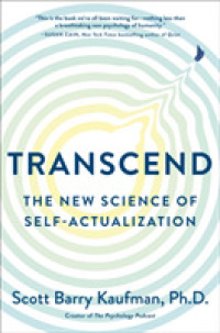 Link to an enlarged image of Transcend : The New Science of Self-Actualization