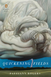 Link to an enlarged image of Quickening Fields (Penguin Poets)