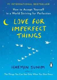 Link to an enlarged image of Love for Imperfect Things : How to Accept Yourself in a World Striving for Perfection (Reprint)