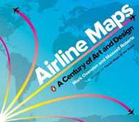 Link to an enlarged image of Airline Maps : A Century of Art and Design