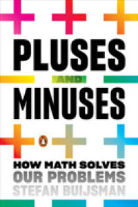Link to an enlarged image of Pluses and Minuses : How Math Solves Our Problems