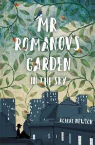 Link to an enlarged image of Mr Romanov's Garden in the Sky