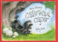 Link to an enlarged image of Hairy Maclary's Caterwaul Caper