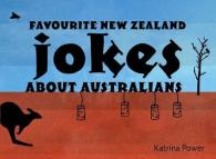 Link to an enlarged image of Favourite New Zealand Jokes About Australians (3RD)