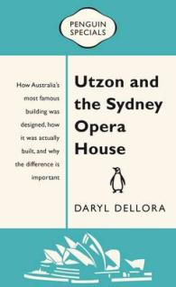 Link to an enlarged image of Utzon and the Sydney Opera House Penguin Special