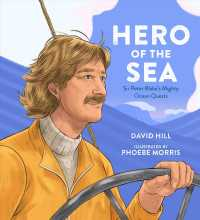 Link to an enlarged image of Hero of the Sea : Sir Peter Blake's Mighty Ocean Quests (David Hill Kiwi Legends)