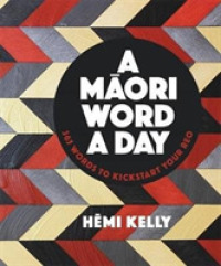 Link to an enlarged image of Maori Word a Day -- Paperback / softback