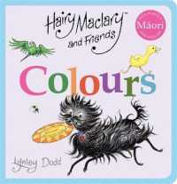 Link to an enlarged image of Hairy Maclary and Friends Colours in Maori and English