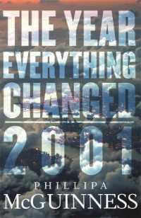 Link to an enlarged image of The Year Everything Changed 2001
