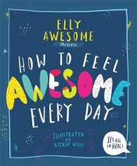 Link to an enlarged image of How to Feel Awesome Every Day