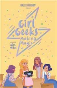 Link to an enlarged image of Making Magic (Girl Geeks)