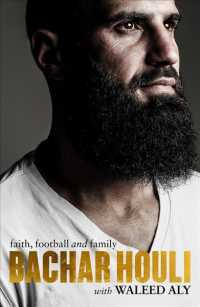 Link to an enlarged image of Bachar Houli : Faith, Football and Family