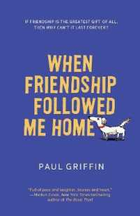 Link to an enlarged image of When Friendship Followed Me Home (DGS Reprint)