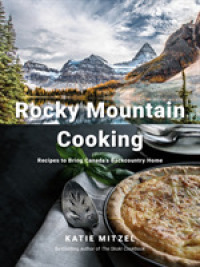 Link to an enlarged image of Rocky Mountain Cooking : Recipes to Bring Canada's Backcountry Home