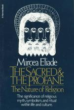Link to an enlarged image of The Sacred and the Profane : The Nature of Religion