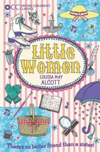 Link to an enlarged image of Little Women (Oxford Children's Classics) (Reprint)