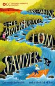 Link to an enlarged image of The Adventures of Tom Sawyer (Oxford Children's Classics) (Reprint)