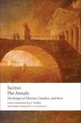 Link to an enlarged image of The Annals : The Reigns of Tiberius, Claudius, and Nero (Oxford World's Classics)