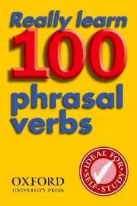 Link to an enlarged image of Really Learn 100 Phrasal Verbs : Second Edition (2nd rev.)