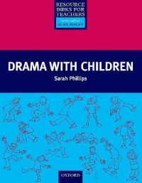 Link to an enlarged image of Primary Resource Books for Teachers: Drama with Children