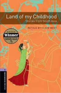 Link to an enlarged image of Oxford Bookworms Library Third Edition Stage 4 Land of My Childhood Stories from South Asia