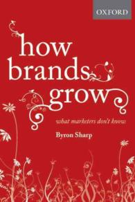 Link to an enlarged image of How Brands Grow : What Marketers Don't Know