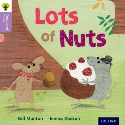 Link to an enlarged image of Oxford Reading Tree Traditional Tales: Level 1+: Lots of Nuts (Oxford Reading Tree Traditional Tales) -- Paperback / softback