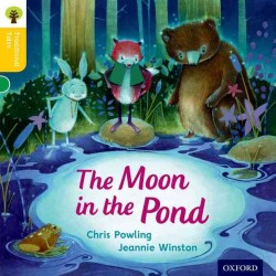 Link to an enlarged image of Oxford Reading Tree Traditional Tales: Level 5: the Moon in the Pond (Oxford Reading Tree Traditional Tales) -- Paperback / softback