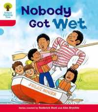 Link to an enlarged image of Oxford Reading Tree: Level 4: More Stories A: Nobody Got Wet (Oxford Reading Tree) -- Paperback / softback