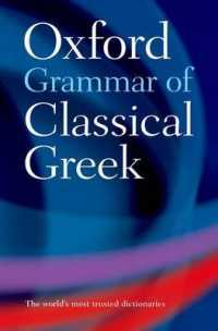 Link to an enlarged image of Oxford Grammar of Classical Greek -- Paperback / softback